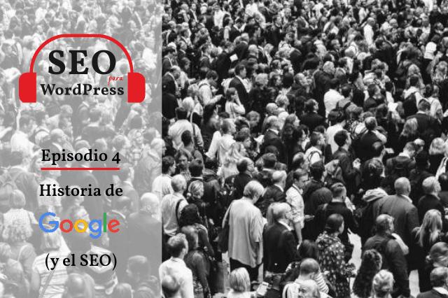Historia de Google y el SEO