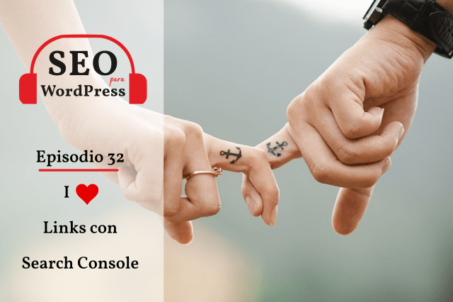 Informe de Links de Search Console